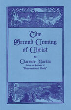 The Second Coming Of Christ by Clarence Larkin - Booklet Copyrighted 1918-1922
