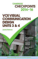 Cambridge Checkpoints VCE Visual Communication Design Units 3 and 4 2014-16 by J