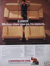 PUBLICITÉ L'UNIVERS DU CUIR SALON 5990 F MOINS CHER TU MEURS SPÉCIALISTE MONDIAL