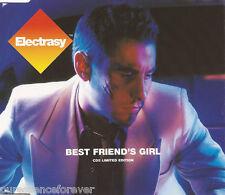 ELECTRASY - Best Friend's Girl (UK Ltd Ed 3 Tk CD Single Pt 2)