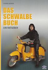 Das Schwalbe Buch 978-3-9809481-0-2 Simson MZA Verlag KR51 KR51/1 KR51/2