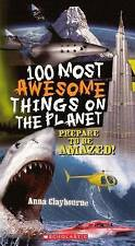 100 Most Awesome Things On The Planet (Turtleback School & Library Binding Editi