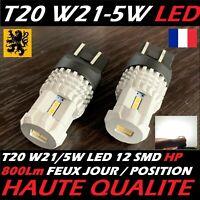 2x T20 W21/5W W21W LED 12SMD HP 800Lms 6000k 12V 1W/7W ALU HQ 360° 208 FEUX JOUR