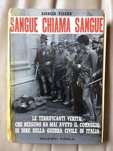 Sangue chiama sangue - Giorgio Pisanò - Edizioni Pidoli 1962