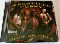 NASHVILLE PUSSY - High As Hell CD, 2000, Great Condition