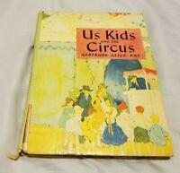 1928 US KIDS AND THE CIRCUS Gertrude Alice Kay Illustrated Saalfield HC