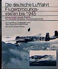 Flugerprobungsstellen bis 1945 (1998, Gebundene Ausgabe)