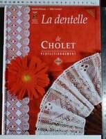 DENTELLE CHOLET VOL. 2 LIVRE FOURISCOT PIVETEAU 2004 PERFECTIONNEMENT LACE BOOK