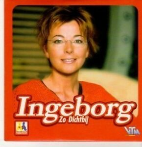 (BC507) Ingeborg, Zo Dichtbij - 2002 CD