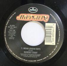 Blues 45 Robert Cray - Moan (Radio Edit) / Smoking Gun On Mercury