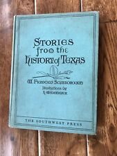 STORIES FROM THE HISTORY OF TEXAS BY W, SCARBOROUGH HC 1st EDITION 1929