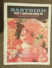 Babybird Ther's something 1998 press advert Full page 30 x 40 cm mini poster