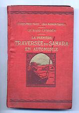 Le raid Citroen La première traversée du Sahara en automobile 1924