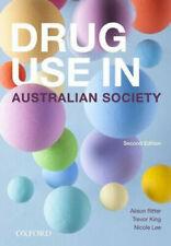 Drug Use in Australian Society by Ritter et al. (20017, Paperback)