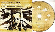 WATCHA CLAN Diaspora Hi-Fi 2008 German enhanced promo CD