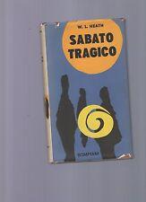 sabato tragico - w.l.healt