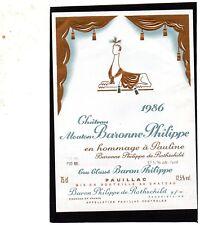 PAUILLAC GCC ETIQUETTE CHATEAU  MOUTON BARONNE PHILIPPE 1986 §06/01/18§
