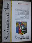 Bourgogne Revue Généalogie Nos Ancêtres et nous - N°118- 2008 Côte d'Or Nièvre