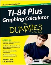 TI84 Plus Graphing Calculator for Dummies by CC Edwards and Jeff McCalla...