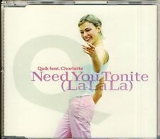 Quick feat. Charlotte-Need You Tonite 5 TRK CD MAXI 1999