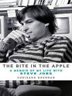 The Bite in the Apple: A Memoir of My Life With Steve Jobs by Chrisann Brennan