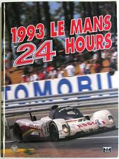 LE MANS 24 HOURS 1993 YEARBOOK / ANNUAL MOITY TEISSEDRE BOOK ISBN:0951284061
