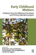 Early Childhood Matters: Evidence from the Effective Pre-school and Primary Educ