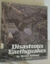 A First Book: Disastrous Earthquakes by Henry Gilfond 1981