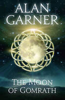 The Moon of Gomrath (Collins Voyager) by Alan Garner, NEW Book, FREE & FAST Deli