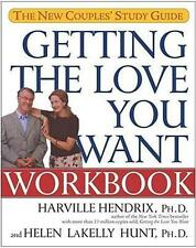 Getting Love You Want Workbook Couples' Study Guide by Hendrix Harville