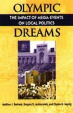Olympic Dreams: The Impact of Mega-Events on Local Politics (Explorations in