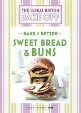 British Bake Off Bake it Better Sweet Bread & Buns by Linda Collister H/B 2016