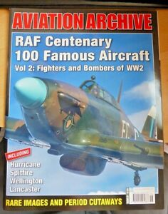 Aviation Archive RAF Centenary Special Issue 100 famous aircraft Vol 2 WW2