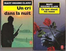 Lot de 2 livres Mary Higgins Clark - Ce que vivent les roses +  cri dans la nuit