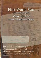 Worcestershire Regt 2nd Batt & Machine Gun Comp 4 August 1914 - 28 February 1918