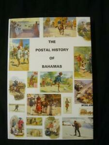 THE POSTAL HISTORY OF BAHAMAS by EDWARD B PROUD