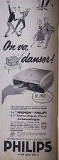 PUBLICITÉ 1958 TOURNE DISQUES PHILIPS LE MIGNON ON VA DANSER - ADVERTISING