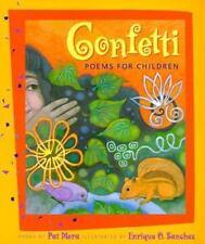 Confetti : Poems for Children by Enrique O. Sanchez and Pat Mora (2006,...