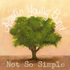 Austin Band Young - Not So Simple