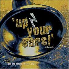 Up Your Ears 2 (1998) ngobo ngobo, toasters, Mr. review, intensified, [CD Album]