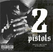 2 PISTOLS NEW [PA] RARE CD DEATH BEFORE DISHONOR HIP HOP T-PAIN,RAY J,TREY SONGS