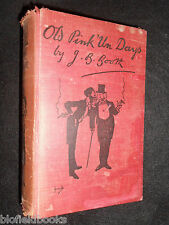 Old Pink 'Un Days by J B Book (Costs) 1928 - Sporting Times Paper History - Rare