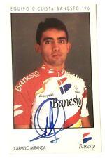 Cartoncino Ciclismo - Equipo Ciclista Banesto 96 - Carmelo Miranda Autografo