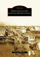 North Vancouver's Lonsdale Neighbourhood [Historic Canada] [BC]