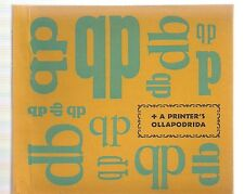 A PRINTER'S OLLAPODRIDA Small Press Printing Vocab Signed Limited Ed