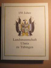 Tübingen - Landsmannschaft Ulmia - 150 Jahre - Geschichte 1860-1990 / Studentika