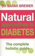 Natural Approaches to Diabetes: The Complete Holistic Guide-ExLibrary