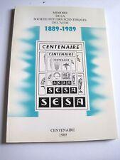 Mémoire de la Société d'Etudes Scientifiques de l'Aude  - Centenaire 1889-1999