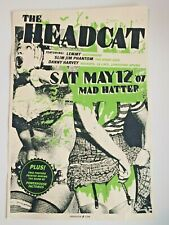 The Headcat Poster Lemmy Motorhead, Slim Jim Phantom, Danny Harvey 07 Mad Hatter