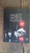 Anne et Patrick Poirier Vertiges- vestiges -  Abîmes du temps